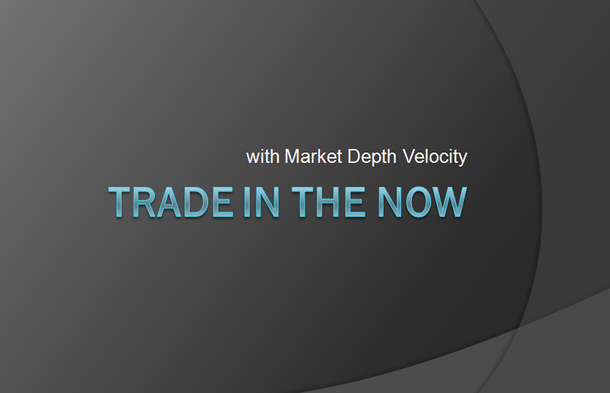 Trade In The Now with Market Depth Velocity